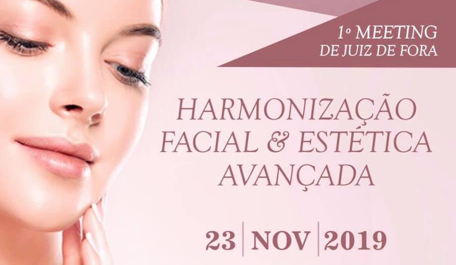 1º Meeting de Harmonização Facial & Estética Avançada de JF
